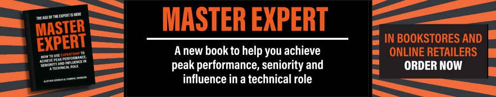 Ad for Master Expert: A new book to help you achieve peak performance, seniority and influence in a technical role.